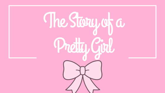 the story of a pretty girl